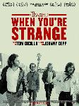 Affiche du film documentaire When You're Strange (The Doors)