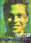 Affiche du film Fight Club - Tyler Durden says