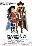 Affiche espagnole du film La Folie des grandeurs (delirios de grandeza)