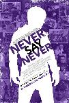 Affiche du documentaire Justin Bieber: Never Say Never