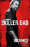 Affiche du film Malavita (killer dad)