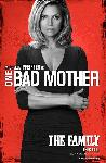 Affiche du film Malavita (bad mother)