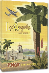 Toiles imprimées Affiche ancienne publicité Los Angeles fly TWA
