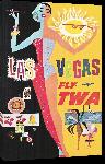 Toiles imprimées Affiche ancienne publicité Las Vegas Fly TWA