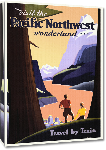 Toiles imprimées Affiche publicitaire vintage Visit the Pacific Northwest Wonderland, Travel by Train
