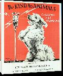 Toiles imprimées Affiche publicité vintage Be Kind to Animals vintage