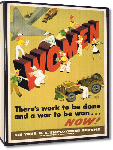 Toiles imprimées Affiche publicité vintage guerre Women, There's Work to Be Done and a War to be Won... Now!