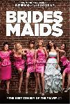 Affiche du film Mes meilleures amies (Bridesmaids)
