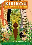 Affiche du film d'animation Kirikou et les bêtes sauvages
