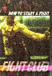 Affiche du film Fight Club - How to start a fight