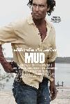 Affiche du film Mud - Sur les rives du Mississippi