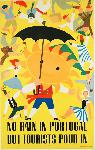 Affiche ancienne No Rain in Portugal But Tourists Pour In