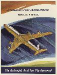 Affiche publicitaire vintage Fly Astrojet and You Fly Assured, American Airlines