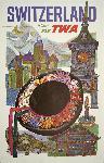 Affiche publicitaire vintage Switzerland Fly TWA