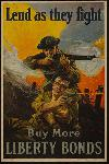 Affiche publicité vintage guerre Lend as They Fight, Buy More Liberty Bonds