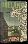 Toiles imprimées Affiche publicitaire vintage Ireland, Fly TWA