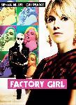 Affiche du film Factory Girl - Portrait d'une muse