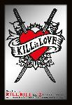 Miroir du film Kill Bill (Kill Is Love)